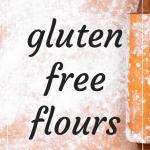 The BEST gluten free flours, and recipes that work well with each. #glutenfree #glutenfreeflour #glutenfreebaking