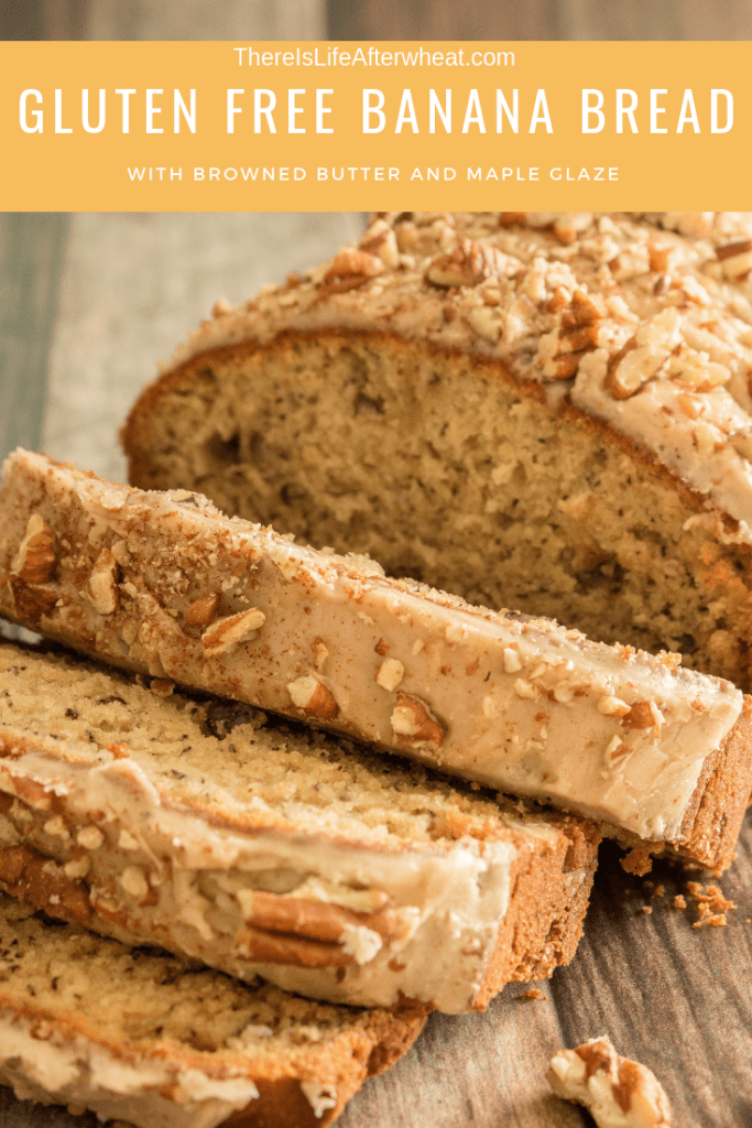 Gluten Free Banana Bread with Browned Butter and Maple Glaze?! SO GOOD! ThereIsLifeAfterWheat.com #GlutenFree #glutenfreebananabread #glutenfreerecipes