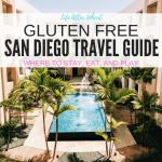 Gluten Free San Diego Travel Guide