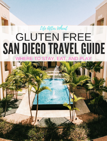 Gluten Free San Diego Travel Guide